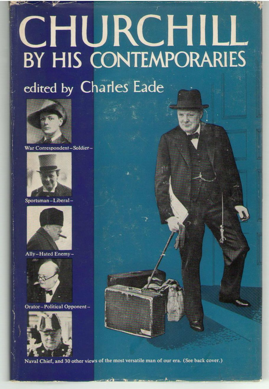 CHURCHILL ; BY HIS CONTEMPORARIES